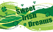 Sweet Irish Dreams